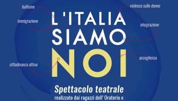 """Spettacolo teatrale """"l'italia siamo noi"""""""